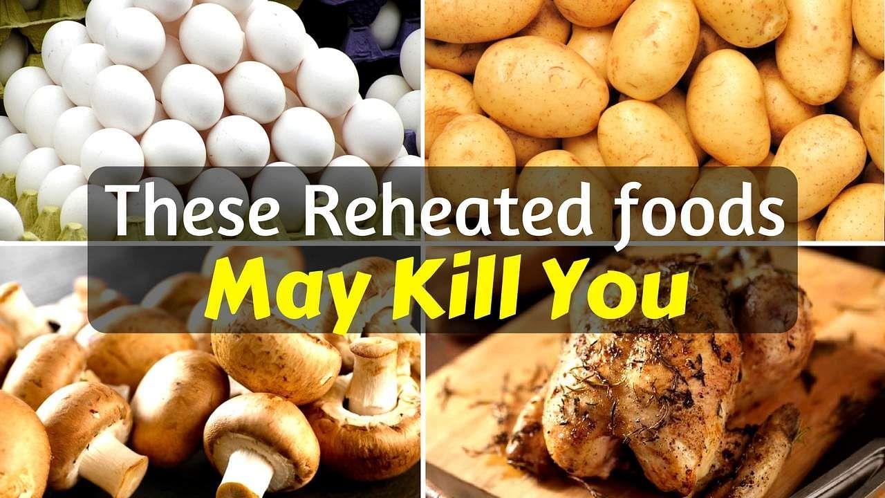 foods_never_reheat